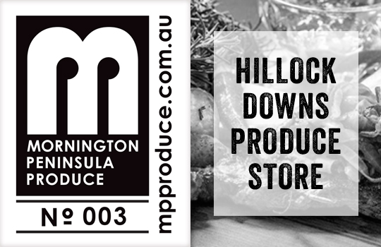 mornington peninsula produce producers-hillock downs